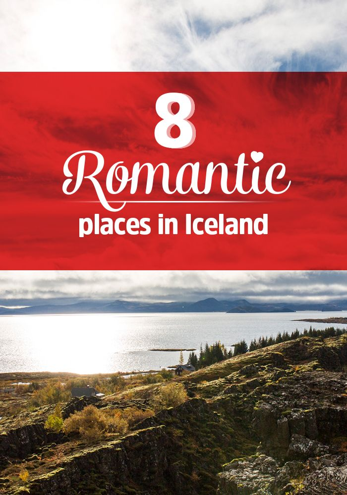 The Most Romantic Places in Iceland - Unlocking Kiki