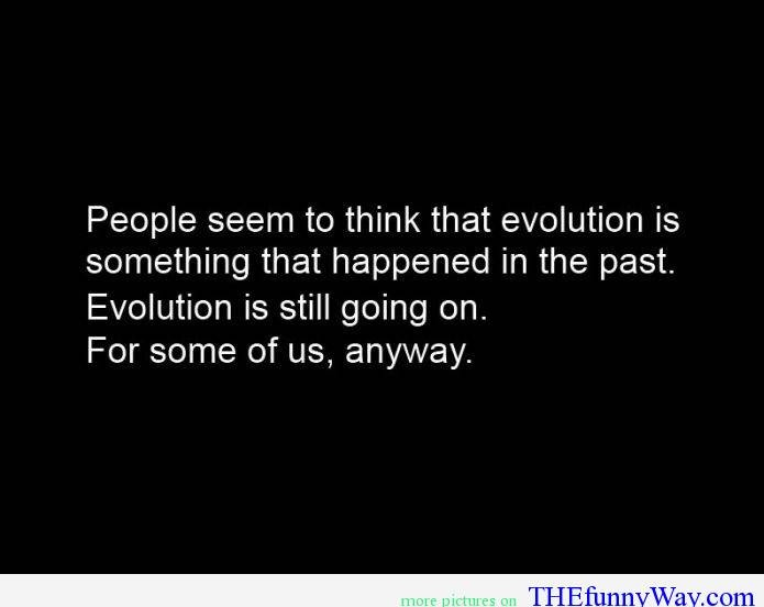 Best 25+ Evolution Quotes Ideas On Pinterest