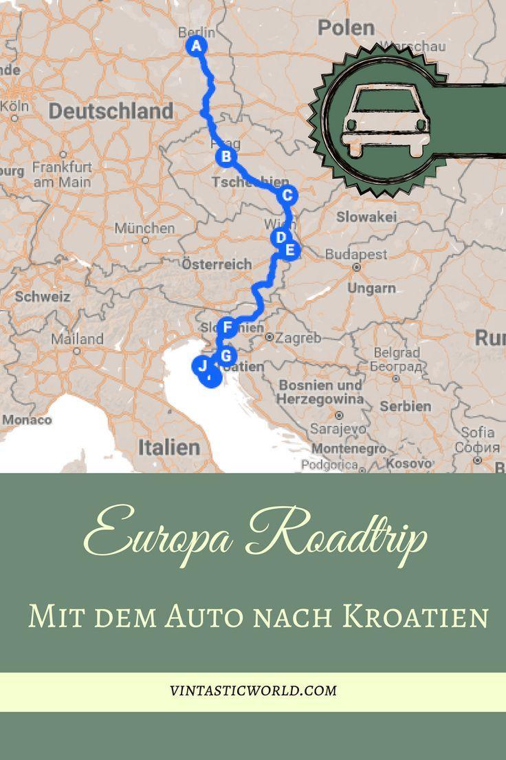 Europa Roadtrip 5 Lander 8 Stadte Mit Dem Auto Nach Kroatien