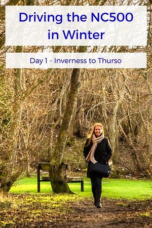 Inverness to Thurso | Day 1 of our North Coast 500 road trip through Scotland in WINTER!!