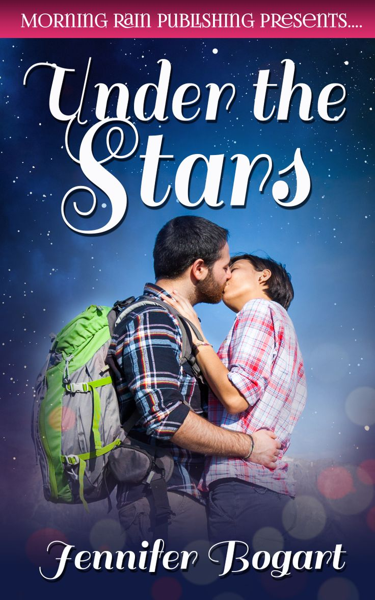 Under the Stars by Jennifer Bogart  Ryan might be running from his past, but Willow is searching for her future. The two meet on rocky ground, and work to find secure footing in the topsy-turvy world of love.