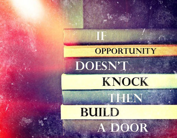 If opportunity doesn't knock, build a door.  #MiltonBurle #quote #MondayMotivation
