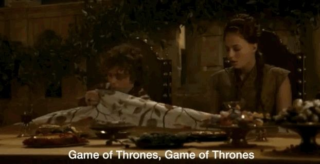 """""""Game of Thrones, Game of Thrones, at least Tyrion's still alive…"""" 