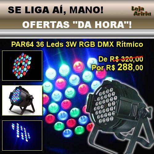 OFERTA! Canhão PAR64 36 LEDs 3W RGB DMX Áudio-Rítmico: De R$ 320 Por apenas R$ 288 em http://www.aririu.com.br/canhao-par-64-led-3w-refletor-de-leds-rgb-dmx-audioritmico-186xJM