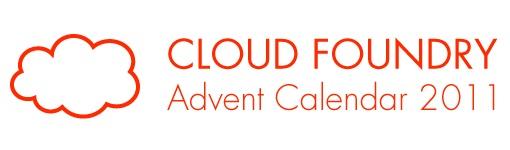 Cloud Foundry Advent Calendar 2011