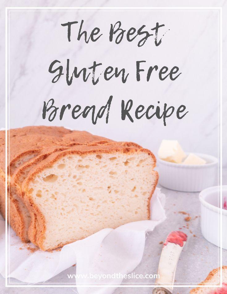 The Best Gluten Free Bread Recipe Beyond The Slice Recipe In 2020 Recipes Bread Recipes Homemade Gluten Free Recipes Bread
