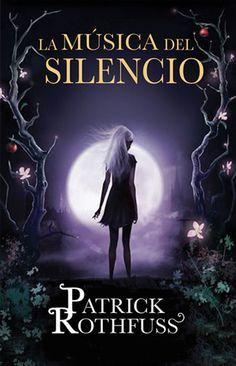 """""""La música del silencio"""" es un tomo extra dentro de la saga conocida como """"Crónicas del asesino de reyes"""" escrito por el reconocido autor Patrick Rothfuss. ..."""