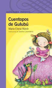 Cuentopos de Gulubu Maria Elena Walsh