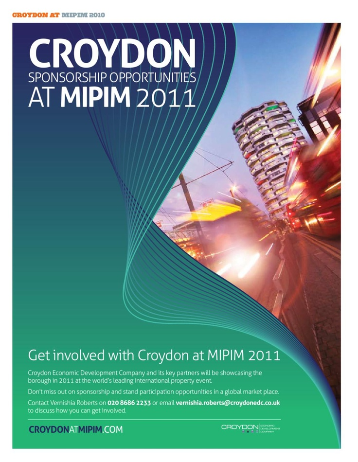 I led Croydon a strong team of 20+ people from the Property World at #MIPIM in 2010 and worked with 3Fox to compile content for this publication