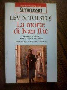 Leggere Libri Fuori Dal Coro : LA MORTE DI IVAN IL' IC Lev N. Tolstoj