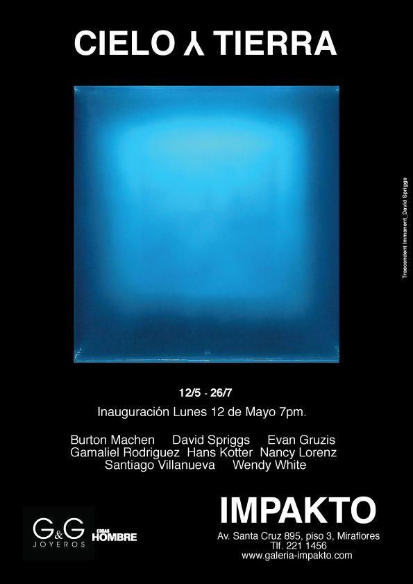Inauguración EXPO CIELO Y TIERRA, Galería IMPAKTO