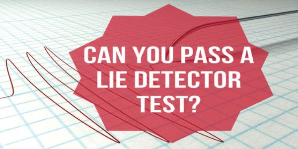 Can You Pass A Lie Detector Test? – Wow!