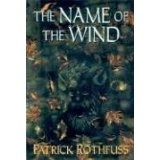 The Name of the Wind (Kingkiller Chronicles, Day 1) (Hardcover)By Patrick Rothfuss