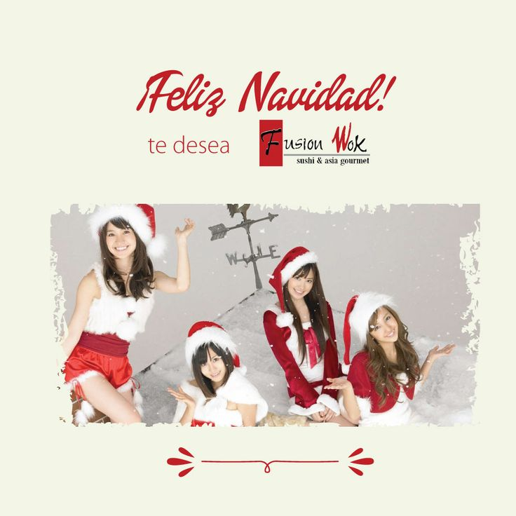 ¡Feliz Navidad les desea Fusion Wok! #fusionwok #navidad #diciembre #familia #love #amor #esperanza #añonuevo #happyday #day #amigos #friends #ternura #children #kids #felicidad #happy #japan #asiatica #japon #oriental #cultura #merrychristmas #merry #christmas