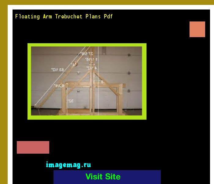 Floating Arm Trebuchet Plans Pdf 163348 - The Best Image Search
