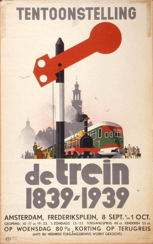 Tentoonstelling. De trein 1839-1939. Amsterdam, Frederiksplein, 8 sept - 1 oct.