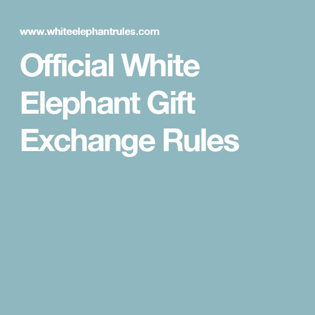 Official White Elephant Gift Exchange Rules Autos Post