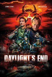Daylight's End (2016) - IMDb  Not bad for a cheap movie.