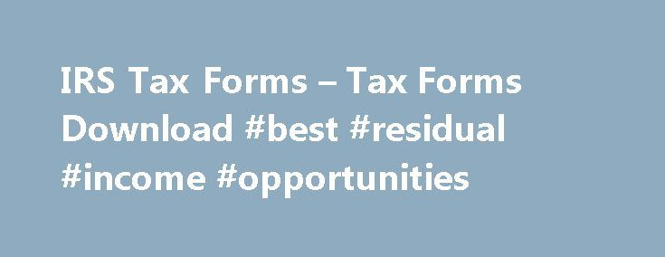 IRS Tax Forms – Tax Forms Download #best #residual #income #opportunities http://incom.remmont.com/irs-tax-forms-tax-forms-download-best-residual-income-opportunities/  #income tax forms download #IRS TAX FORMS Form 8949 Sales and Other Dispositions of Capital Assets Online Tools The IRS offers free online tools to help you file and pay your taxes. You can ask a tax law question, check your withholding, apply for an installment agreement, even check on your refund. Get the help Continue…