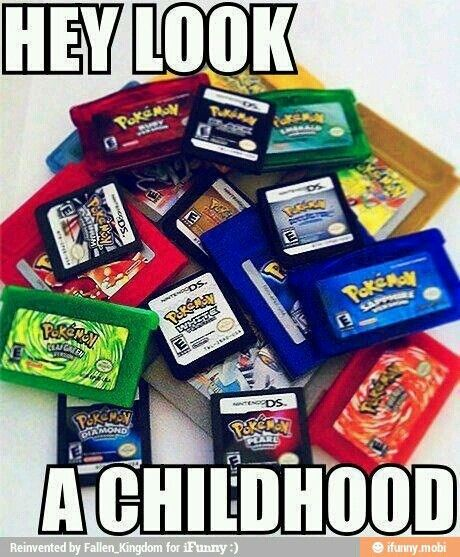 Seriously, if didn't play a single Pokemon game when you were a child at least, you had a horrible, dark,demonic life.