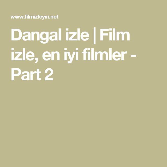 Dangal izle | Film izle, en iyi filmler - Part 2