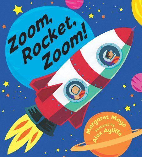 Zoom, Rocket, Zoom! by Margaret Mayo,http://www.amazon.com/dp/0802727905/ref=cm_sw_r_pi_dp_s5.btb15R35R5KY7