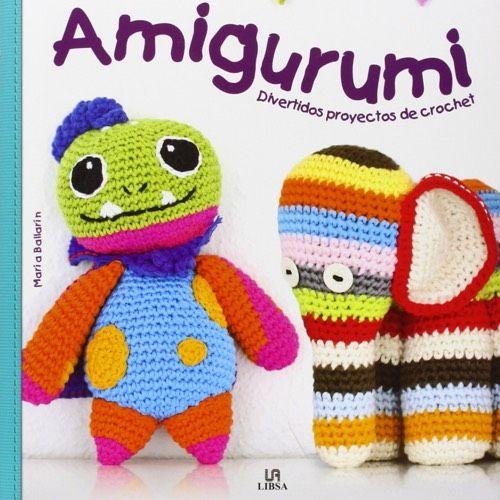Amigurumi. Divertidos Proyectos de Crochet (Crear y Tejer), por María Ballarín