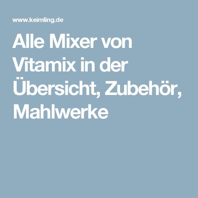 Alle Mixer von Vitamix in der Übersicht, Zubehör, Mahlwerke