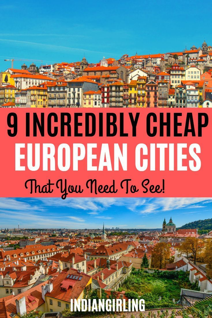 9 Cheapest European Cities That You Can Visit For Less Than 50 A Day Cheap European Cities Europe Travel Europe Travel Destinations