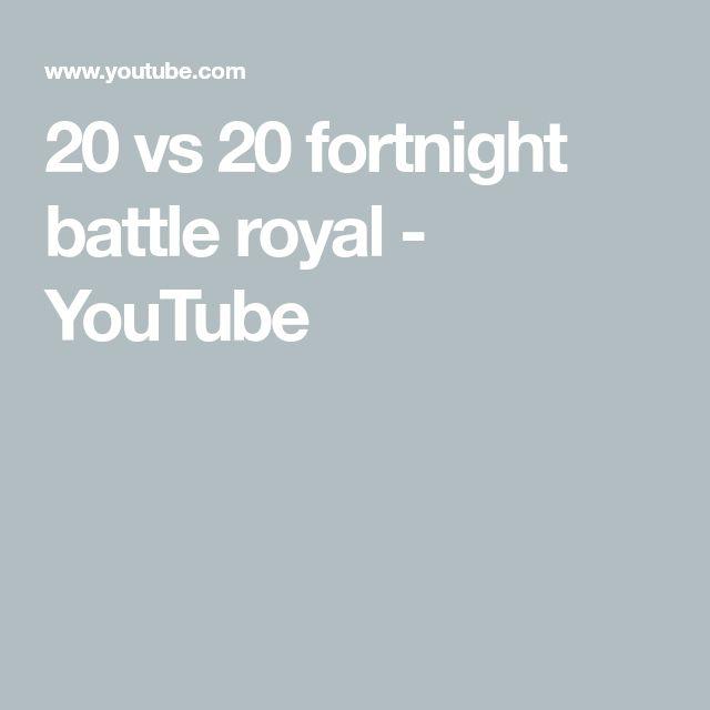 20 vs 20 fortnight battle royal - YouTube