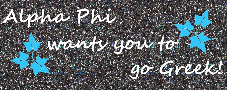 Taught myself to make cover photos! First attempt at doing one, and I'm pretty proud of it! Alpha Phi wants you to go Greek! Rush Alpha Phi!