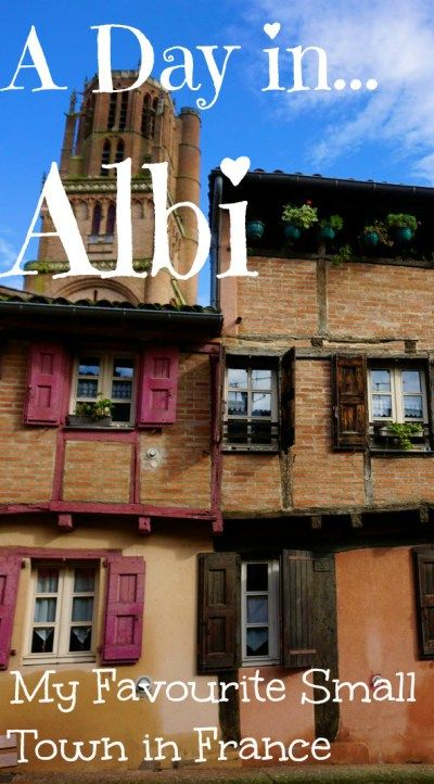 A Day in Albi, My Favourite Small Town in France - Adventure Lies in Front. The small UNESCO listed town of Albi in France took my breath away. I still don't think I've visited a small town that is as beautiful as this one. This is definitely one to add to your French travel bucket list.