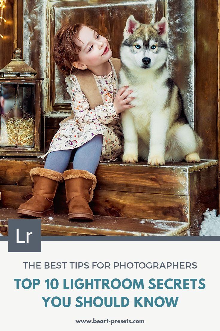 TOP 10 LIGHTROOM SECRETS YOU SHOULD KNOW — Lightroom Presets and Photoshop Actions | BeArt Presets