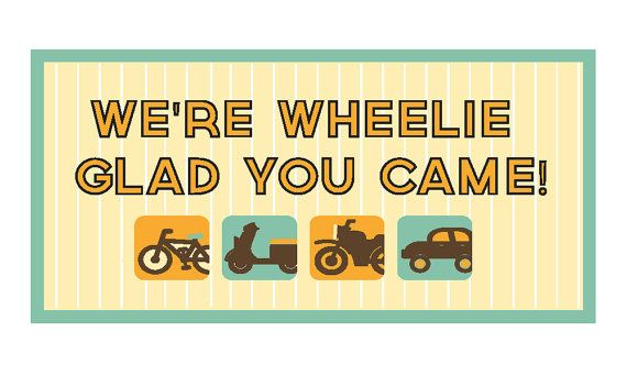 """We're Wheelie Gald You Came"" favor table label -Wheels Cars or Trucks Birthday Party in a Box by 3rdBirdDesign"