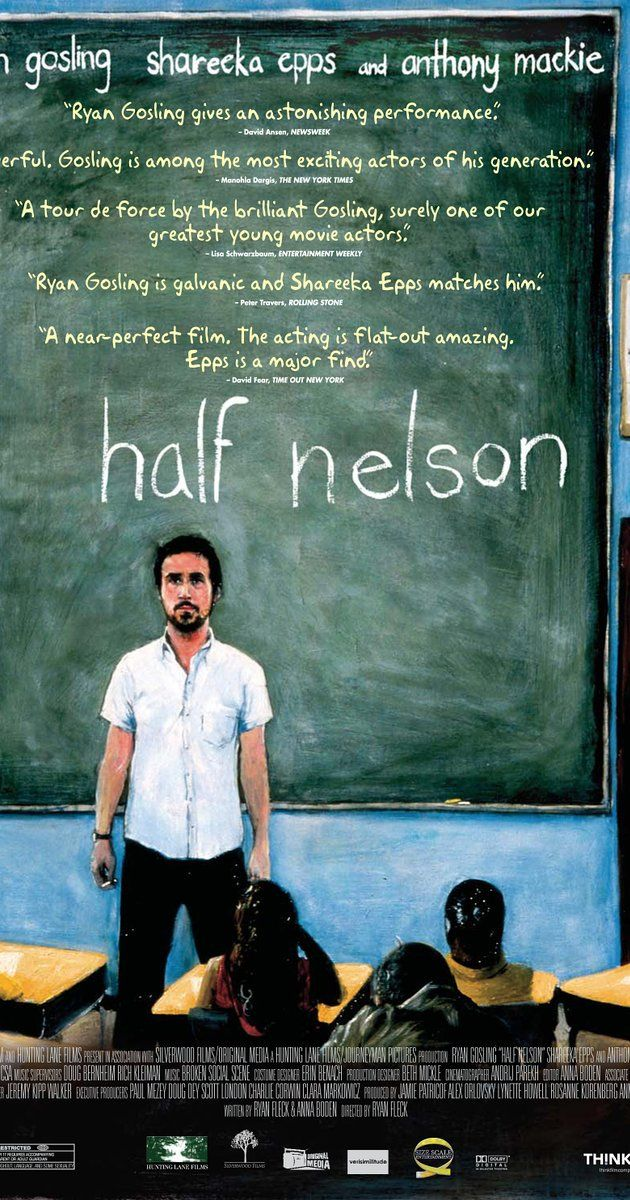 Directed by Ryan Fleck.  With Ryan Gosling, Anthony Mackie, Shareeka Epps, Jeff Lima. An inner-city junior high school teacher with a drug habit forms an unlikely friendship with one of his students after she discovers his secret.