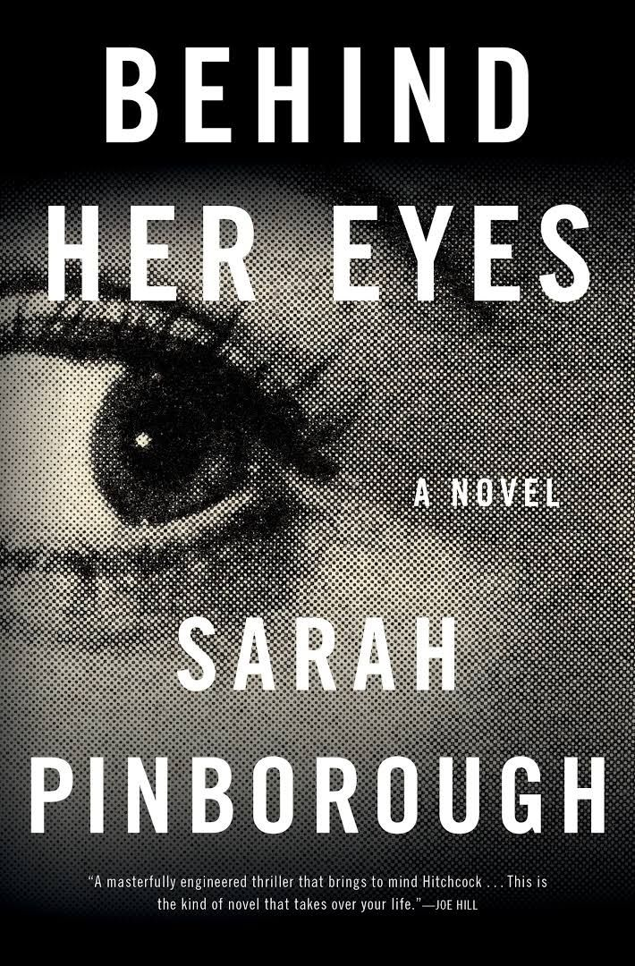 Book Review // Behind Her Eyes by Sarah Pinborough | Reading A Page Turner  5/5 stars