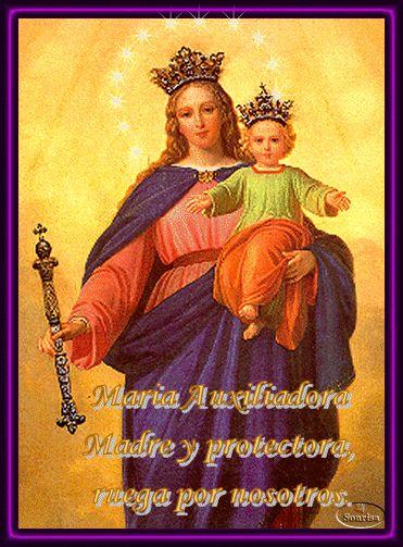 VIRGEN MARÍA, RUEGA POR NOSOTROS : IMAGEN DE MARÍA AUXILIADORA