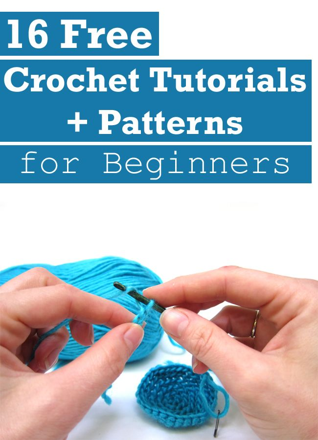 16 Free Crochet Tutorials + Patterns for Beginners