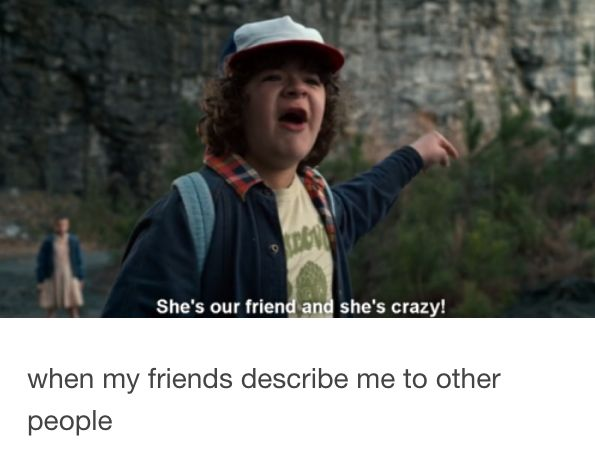 "This relatable moment. | 15 Tumblr Posts About ""Stranger Things"" That'll Make…"