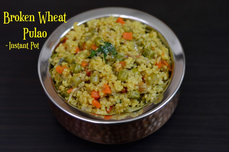 Instant Pot Broken Wheat Pulao Video Recipe Below Bulgar/broken wheat is easily available in any grocery stores as well as Amazon. Instant Pot Broken Wheat Pulao Recipe Card Below Related