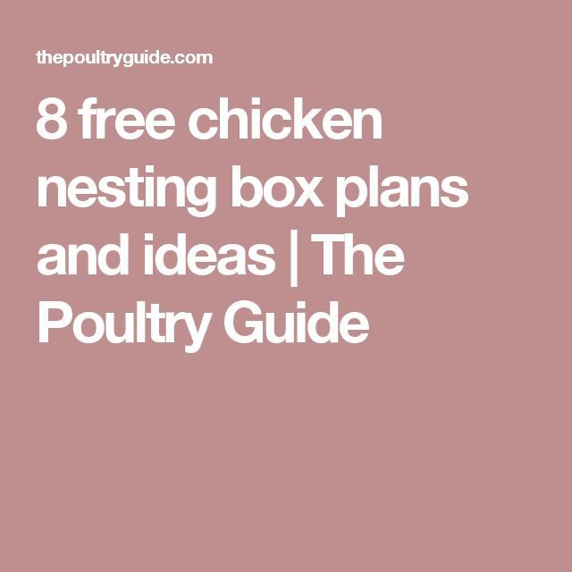 8 free chicken nesting box plans and ideas | The Poultry Guide