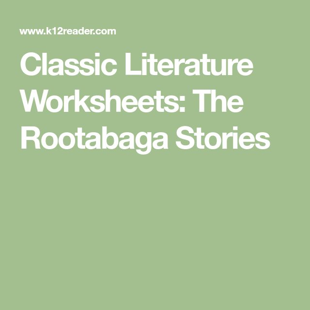 Classic Literature Worksheets: The Rootabaga Stories