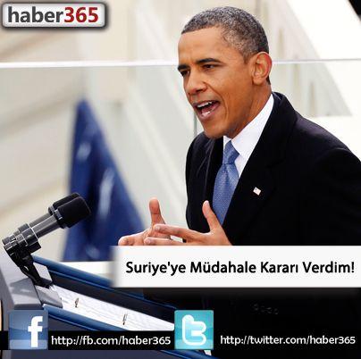 Obama: Suriye'ye Müdahale Kararı Verdim!