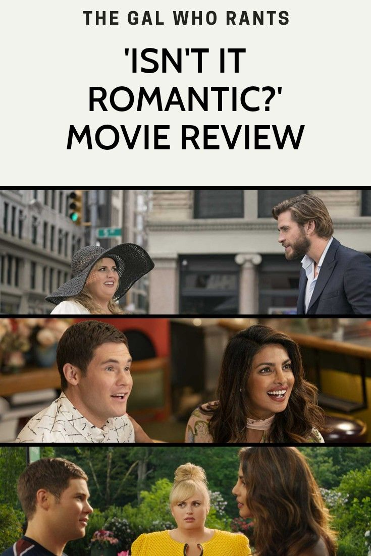 Isn't it Romantic? No, it really isn't    Best of TV+NETFLIX+Movies