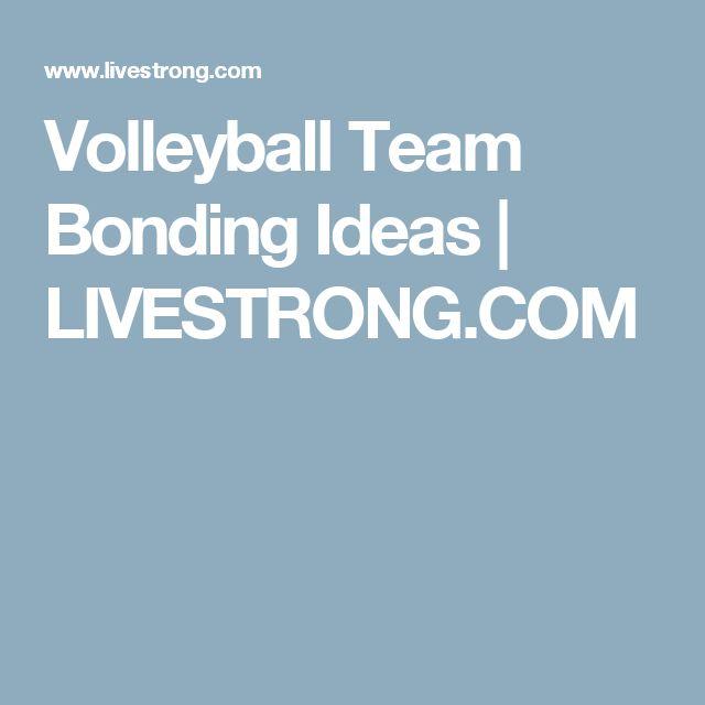 Volleyball Team Bonding Ideas | LIVESTRONG.COM                                                                                                                                                                                 More