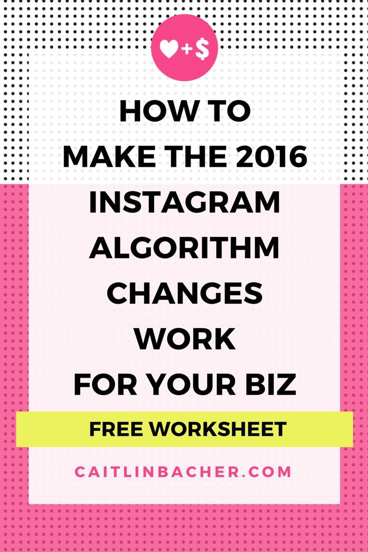 Don't let the #Instagram algorithm changes get you down. Here's how you can make the changes work For you. #Marketing