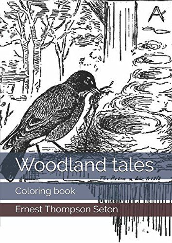 Woodland tales: Coloring book by Ernest Thompson Seton https://www.amazon.com/dp/1521331979/ref=cm_sw_r_pi_dp_x_kY8izbCHRTBF2