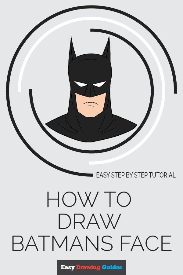 How To Draw Batman S Head Art Batman Drawing Batman Drawing