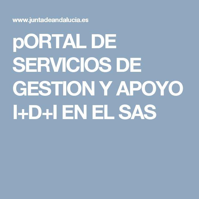 pORTAL DE SERVICIOS DE GESTION Y APOYO I+D+I EN EL SAS