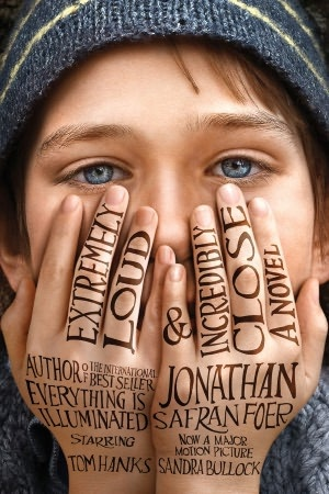 Extremely Loud  Incredibly Close  novel by Jonathan Safran Foer.   Just finished reading this and.  Not bad as a book but think it was written with intentions to become a movie.  It is more like a script then a novel.  Will watched the film and am sure I won't be disappointed.